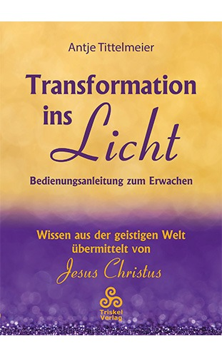 Transformation ins Licht - Antje Tittelmeier