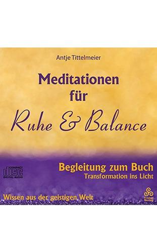MEDITATIONEN FÜR RUHE & BALANCE - Antje Tittelmeier