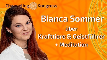 Krafttiere & Geistführer + Meidtation - Bianca Sommer