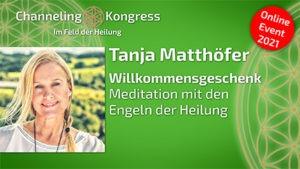Meditation mit den Engeln der Heilung - Tanja Matthöfer