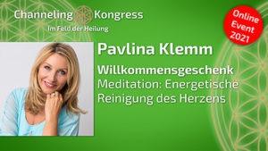 Meditation - Energetische Reinigung des Herzens | Willkommensgeschenk 2021 - Pavlina Klemm