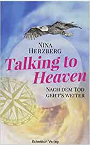 Talking to heaven - Nina Herzberg
