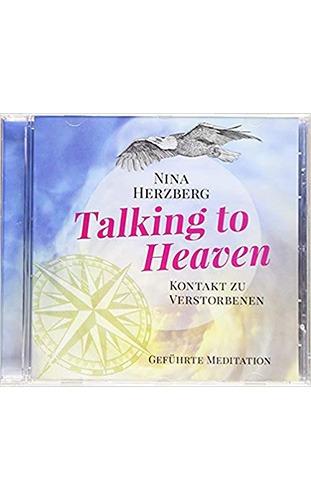 Talking to Heaven Meditation - Nina Herzberg