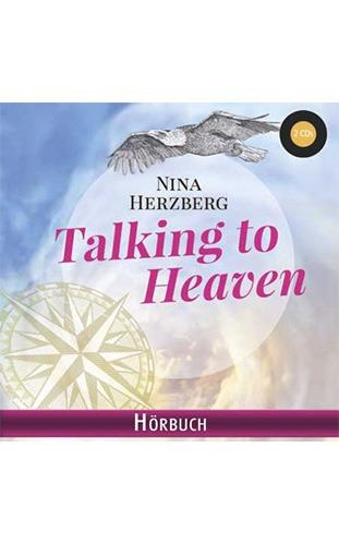 Talking to Heaven Hörbuch - Nina Herzberg